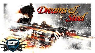 Dreams & Steel - Battlefield 4
