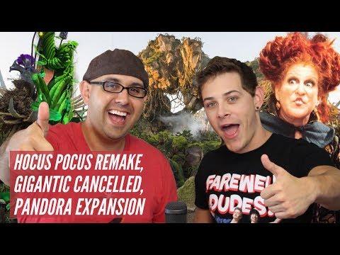 Disney Podcast - HOCUS POCUS REMAKE, GIGANTIC CANCELED, PANDORA - Dizney Coast to Coast - Ep. 439