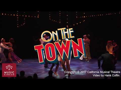 On the Town - July 11-16 - Music Circus - Extended Video Highlights