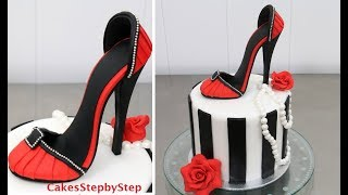 SHOE CAKE | How To Make a High Heel Stiletto Shoe by Cakes StepbyStep
