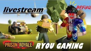 ROBLOX| Prison Royale Gameplay Stream #1