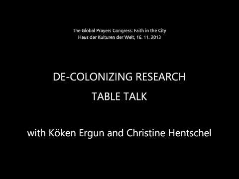 De-Colonizing Research. Table Talk with Köken Ergun and Christine Hentschel.