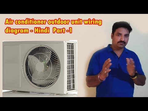 Air conditioner outdoor unit wiring diagram - Hindi - YouTube on