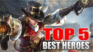 2018 TOP 5 BEST HEROES IN MOBILE LEGENDS