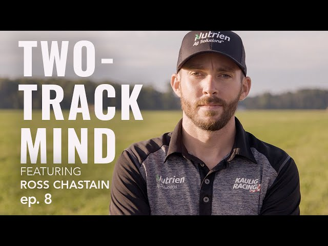 TWO-TRACK MIND featuring Ross Chastain | Episode 8