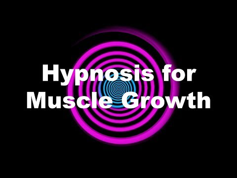 Hypnosis for Muscle Growth (Request)