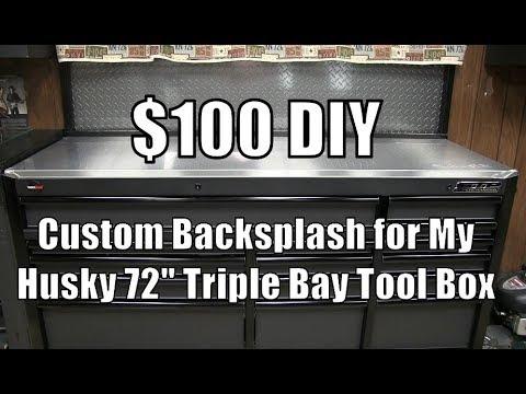 "$100 DIY - Custom Backsplash for My Husky 72"" Triple Bay Tool Box"