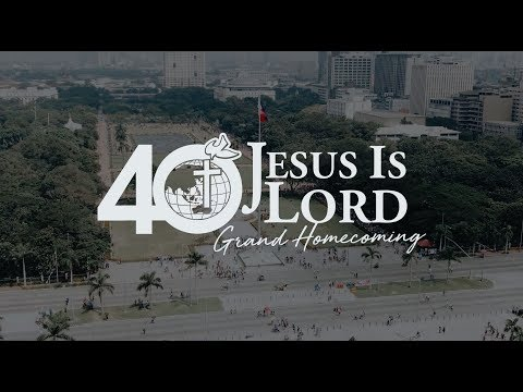 Glorious 40th Anniversary of Jesus is Lord Church Worldwide. Mp3
