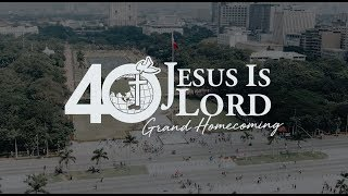 Glorious 40th Anniversary of Jesus is Lord Church Worldwide.