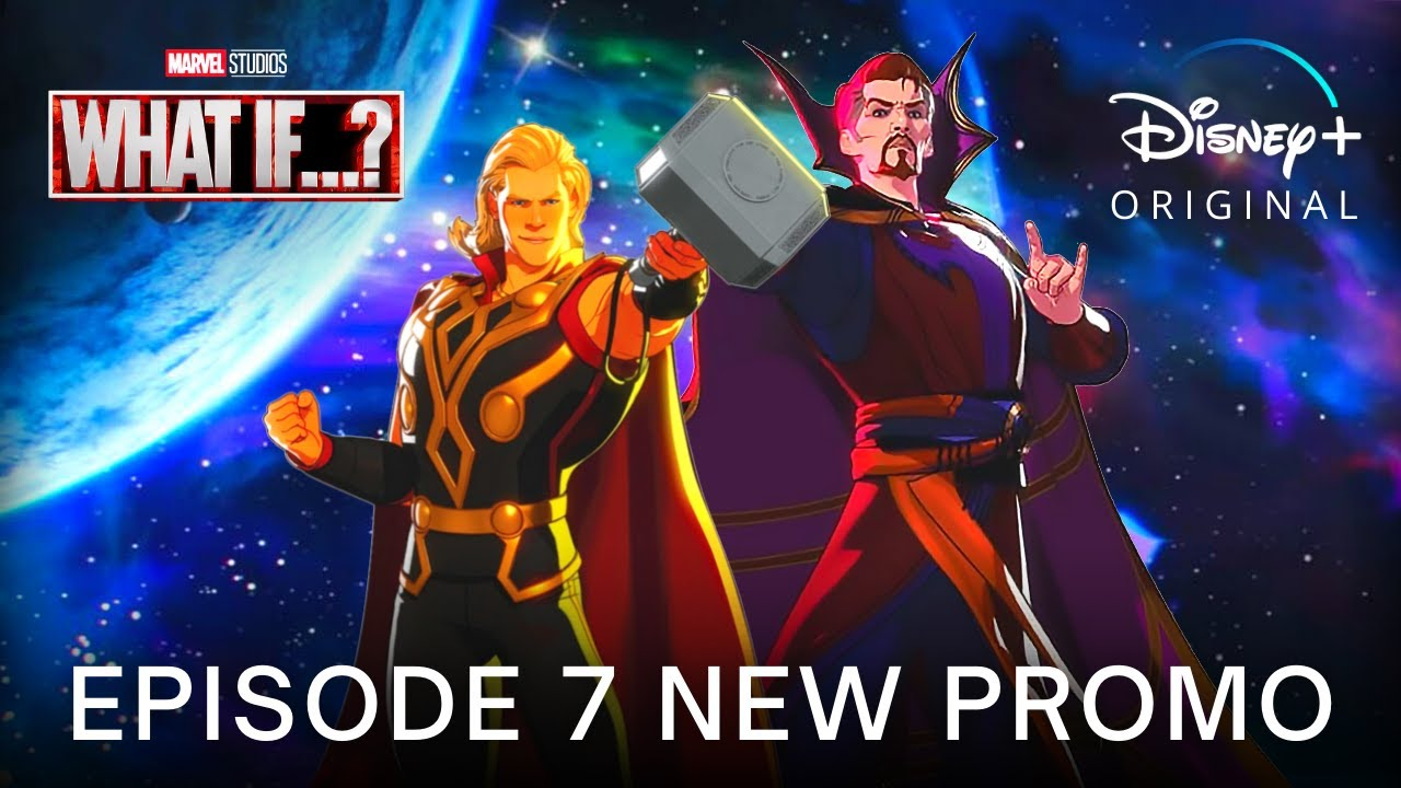 Download Marvel's WHAT IF…? (2021) EPISODE 7 'Party Thor' NEW PROMO TRAILER | Disney+