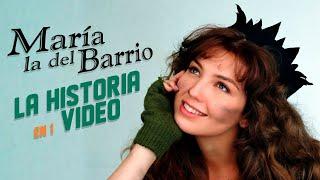 María la Del Barrio : La Historia en 1 Video (RESUBIDO)