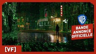 Matrix Resurrections – Bande-Annonce Officielle 1 (VF) - Keanu Reeves