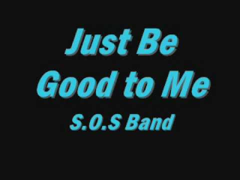 Just Be Good To Me  SOS Bandwmv