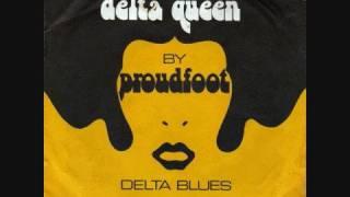 Proudfoot - Delta Queen (1972)