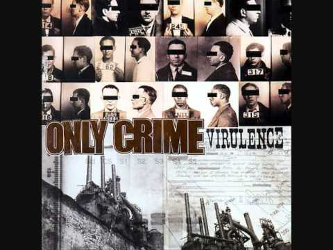 Only Crime - Just Us