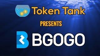 "Token Tank Presents: BGOGO | Exchange ""Of The Community, By The Community, For The Community"" | $BGG"