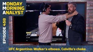 Johnny Walker's Clinch, Calvillo's Bulldog Choke At UFC Argentina | Monday Morning Analyst #458