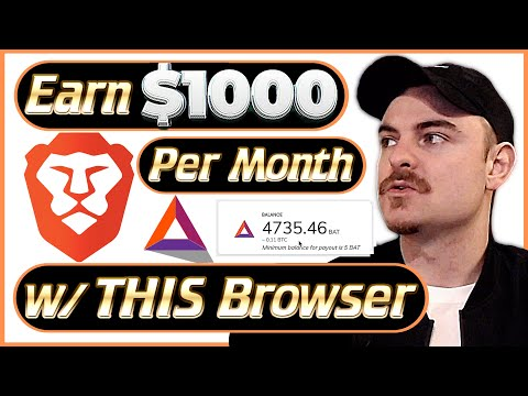 Brave Browser - How I Earn $1000 A Month With Brave!!! - (2020)