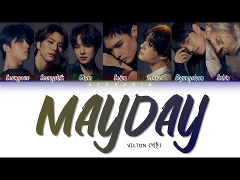 VICTON (빅톤) - Mayday (Color Coded Lyrics HAN/ROM/ENG)