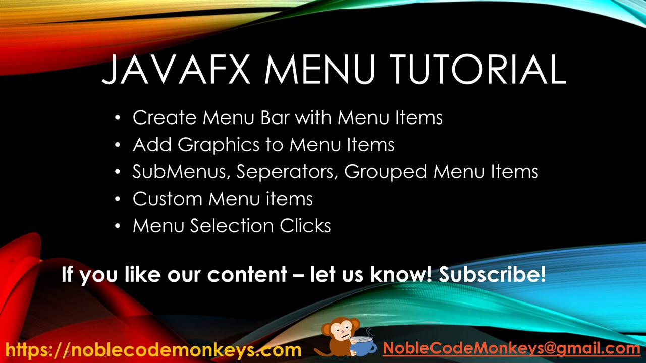 JavaFX Menu and Menu Items - Noble Code Monkeys