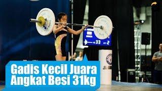 Gokil! Gadis Kecil Ini Juara Angkat Besi Kelas 31kg