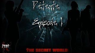 [FR-PC] Détente - The Secret World w/ Seaside (MissesGames) & Mic (LaziusGaming) - Episode 01
