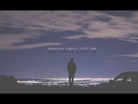 sleepless nights / chill vibe - red velvet playlist