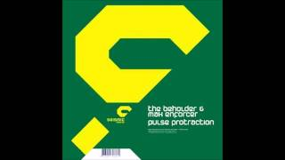 The Beholder and Max Enforcer: Pulse Protraction (Bitcrusher Mix)