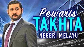 (2019) PEWARIS RAJA-RAJA MELAYU PALING MUDA 21 TAHUN!