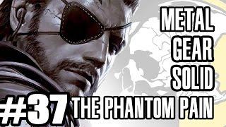 Best Friends Play Metal Gear Solid V - The Phantom Pain (Part 37)