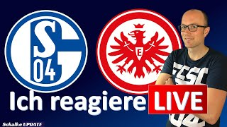 🔴 Schalke 04 vs. Eintracht Frankfurt - Live Reaction