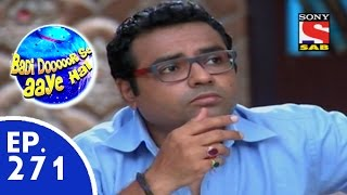 Badi Door Se Aaye Hain - बड़ी दूर से आये है - Episode 271 - 23rd June, 2015