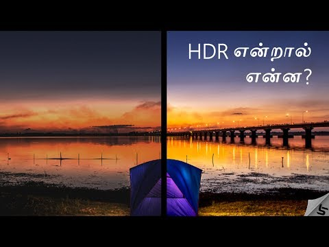 What is HDR ? High Dynamic Range , HDR Displays Explained in Tamil | Tech Satire