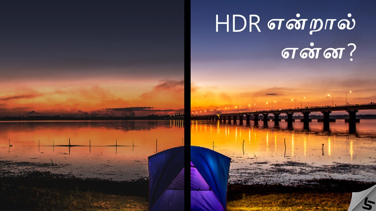 What Is Hdr High Dynamic Range Hdr Displays Explained In Tamil