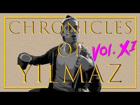 Chronicles of Yilmaz: Volume XI