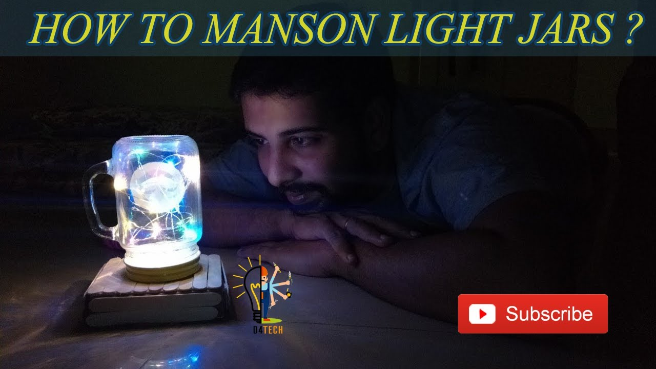 How to manson light jars ?