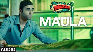 'Maula' Full AUDIO Song | Bangistan | Riteish Deshmukh, Pulkit Samra …