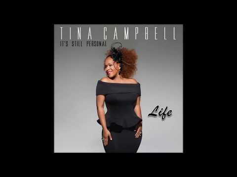 Tina Campbell - Life