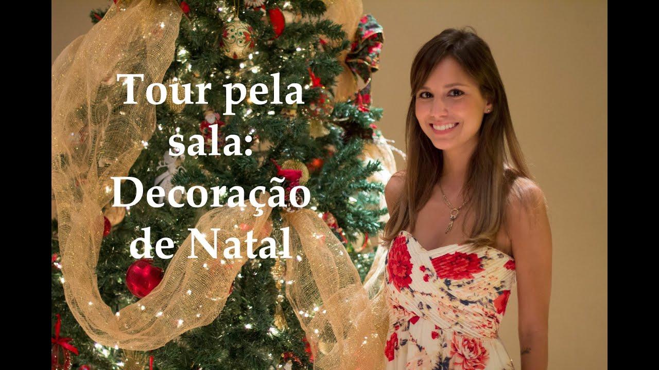 Tour pela Sala Decoraç u00e3o de Natal YouTube -> Decoração De Natal Simples Escola