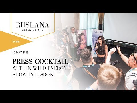Press-cocktail with Ruslana within Wild Energy Show in Lisbon | Lisbon, Portugal. 12-May-2018
