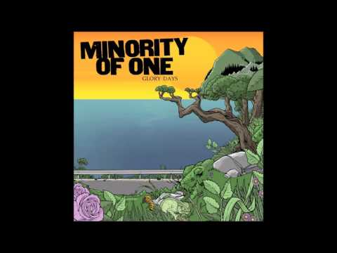 Minority Of One - Glory Days (Full Album)