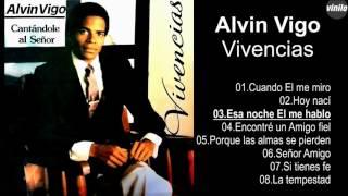 Alvin Vigo – Vivencias