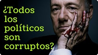 ¿Todos los políticos son corruptos?