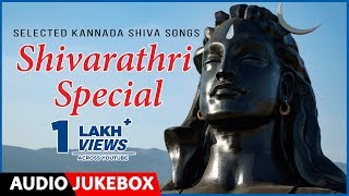 Shivaratri Special Songs Jukebox | Kannada Devotional Songs | Shiva Songs | Lord Shiva Songs