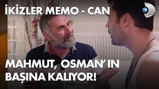 Mahmut, Osman'ın başına kalıyor! - İkizler Memo-Can 23. Bölüm