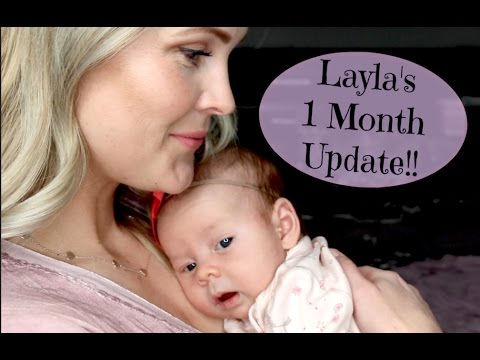 Layla's 1 Month Update!!