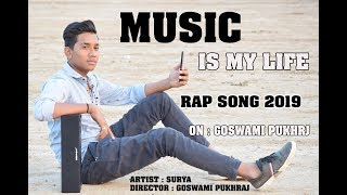 Rap song 2019 - music is my life ||