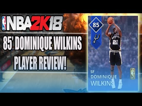 NBA 2K18 - MyTeam - SAPPHIRE DOMINIQUE WILKINS! (85!) REVIEW! | GAMEPLAY + IN GAME STATS!