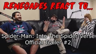 Renegades React to... Spider-Man: Into the Spider-Verse - Official Trailer #2