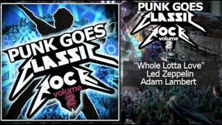 3. Whole Lotta Love-Led Zeppelin (Punk Goes Classic Rock 2)